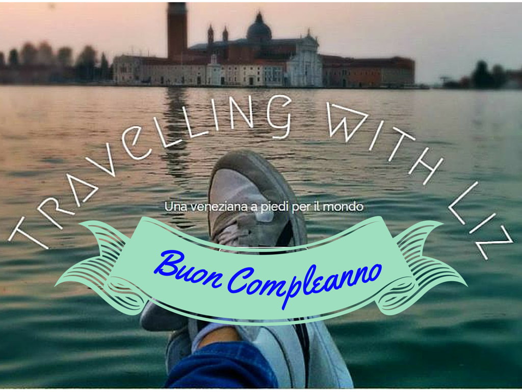 Buon compleanno Travelling with Liz