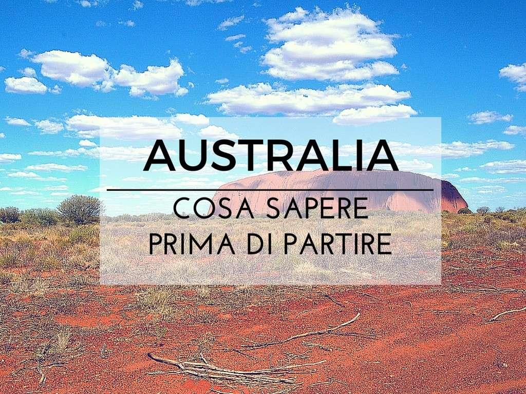 cosa sapere prima di partire per l'Australia