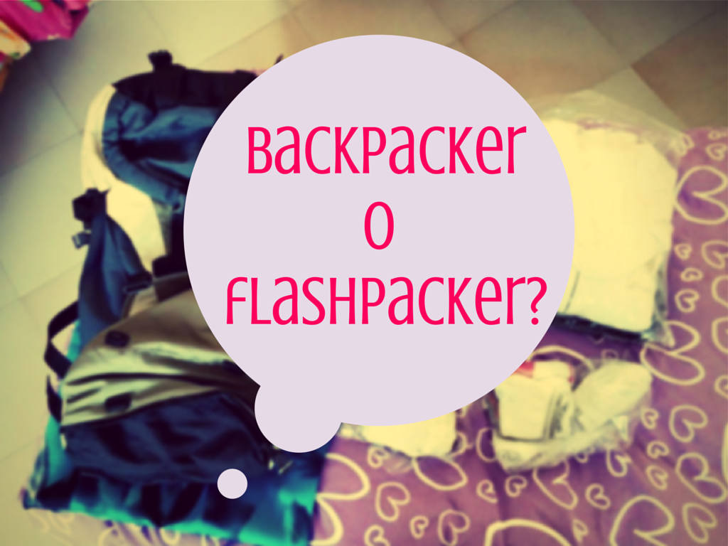 backpacker o flashpacker