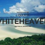 Whiteheaven Beach: l'ottava meraviglia del mondo è in Australia
