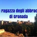 La ragazza degli abbracci di Granada