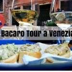 Bacaro Tour a Venezia: da San Polo a Cannaregio