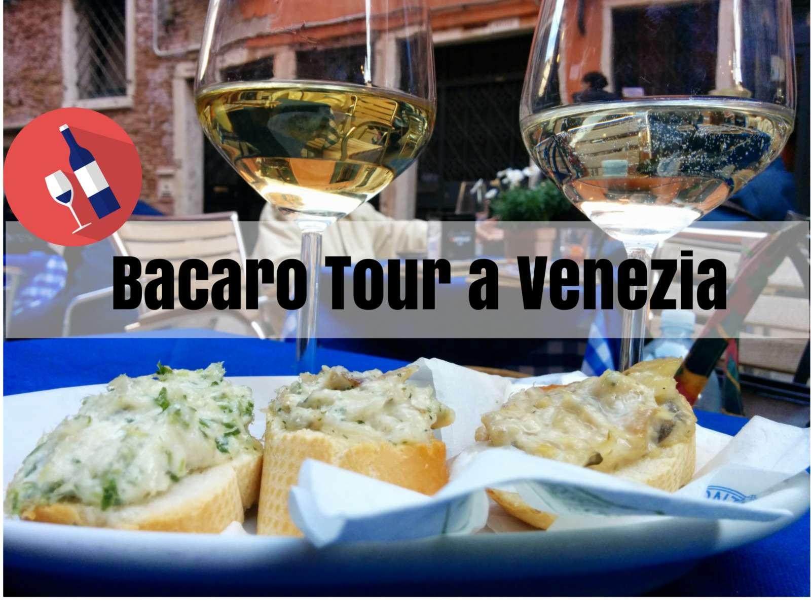 Bacaro tour a Venezia