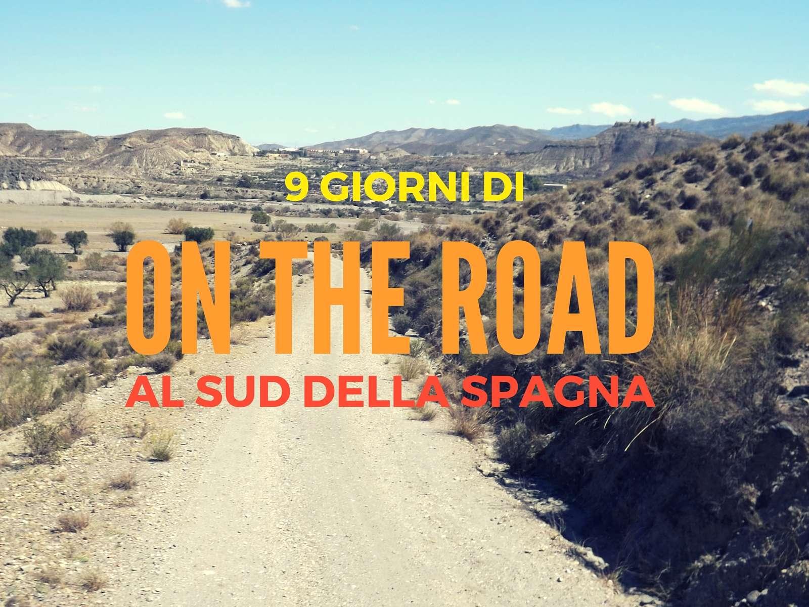 Spagna on the road: 9 giorni di itinerario da Valencia a Malaga