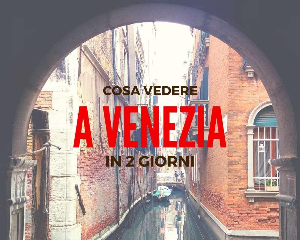 cosavedere-venezia-due-giorni
