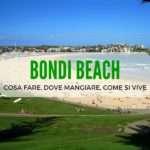 Bondi Beach: come si vive, cosa vedere e dove mangiare