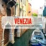 Manuale di sopravvivenza per turisti a Venezia