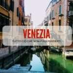 10+1 cose da fare assolutamente a Venezia