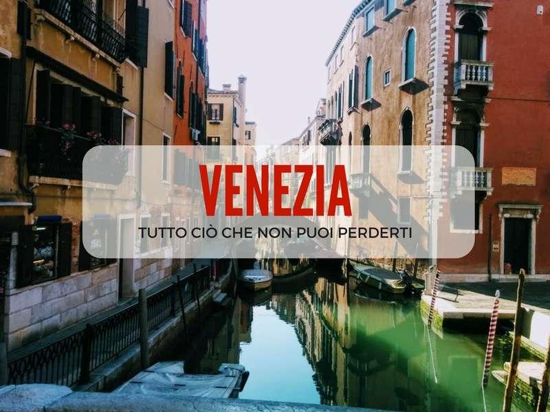 cose-da-vedere-assolutamente-a-venezia