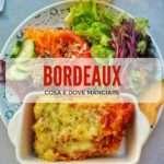 Dove mangiare a Bordeaux: ristoranti e bistrot per tutte le tasche