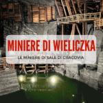L'incredibile visita alle Miniere di Sale di Cracovia: Wieliczka