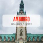 Cosa vedere ad Amburgo in 3 giorni
