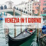 Cosa vedere a Venezia in un giorno: itinerario a piedi da Piazzale Roma