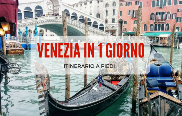 Cosa vedere a Venezia in 1 giorno - itinerario a piedi