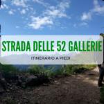 Strada delle 52 gallerie del Pasubio: un'escursione nella storia