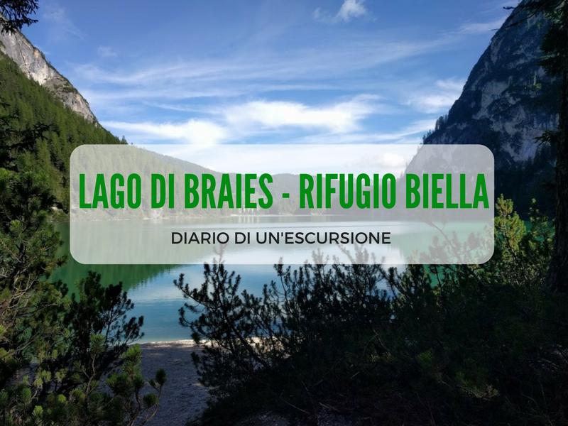 Escursione dal Lago di Braies al Rifugio Biella