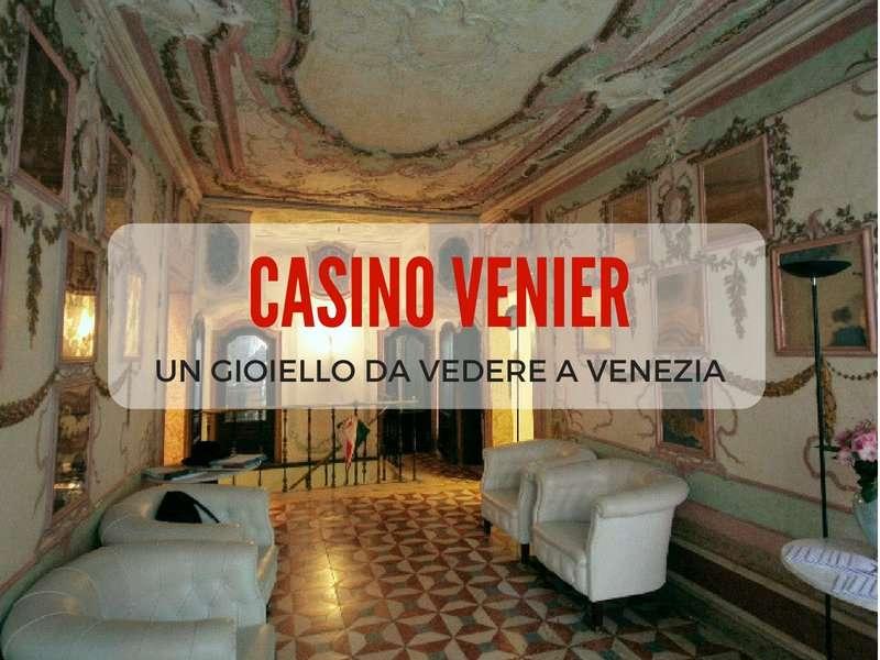 Il Casino Venier a Venezia: un gioiello da vedere assolutamente