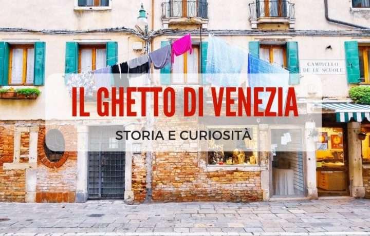 Ghetto Veneziano: storia e curiosità del ghetto ebraico di Venezia