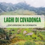 Escursione ai laghi di Covadonga nel Parco Nazionale dei Picos de Europa