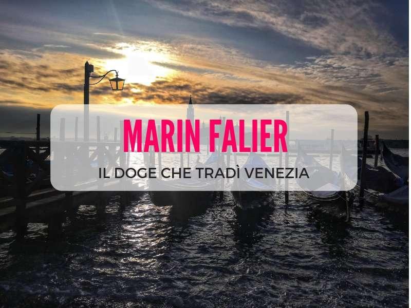 Marin Falier: la storia di un uomo illustre che tradì Venezia