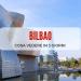 Bilbao: cosa vedere in 3 giorni